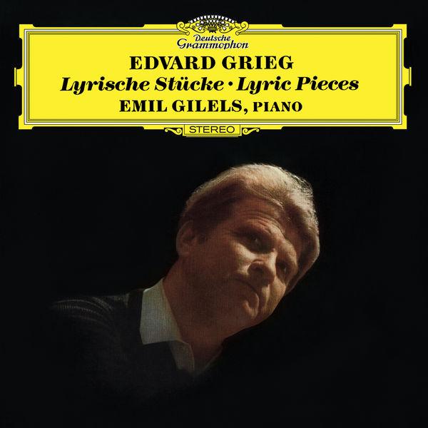 Emil Gilels - Grieg: Lyric Pieces