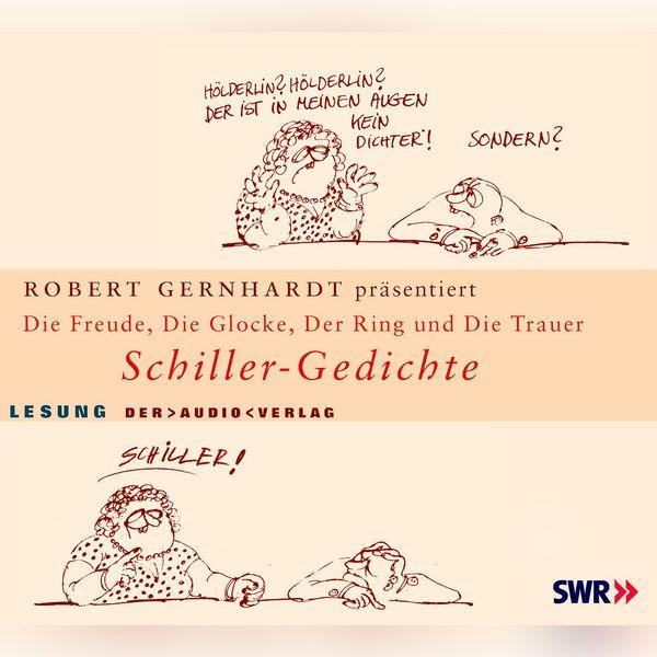 Album Schiller Gedichte Robert Gernhardt Qobuz Download