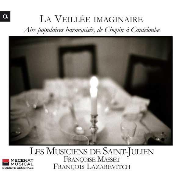 François Lazarevitch - Airs populaires harmonisés, de Chopin à Canteloube