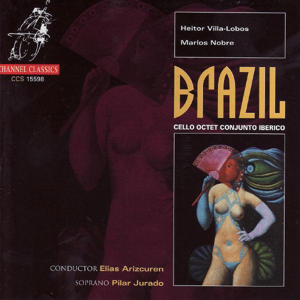 Cello Octet Conjunto Iberico - Brazil