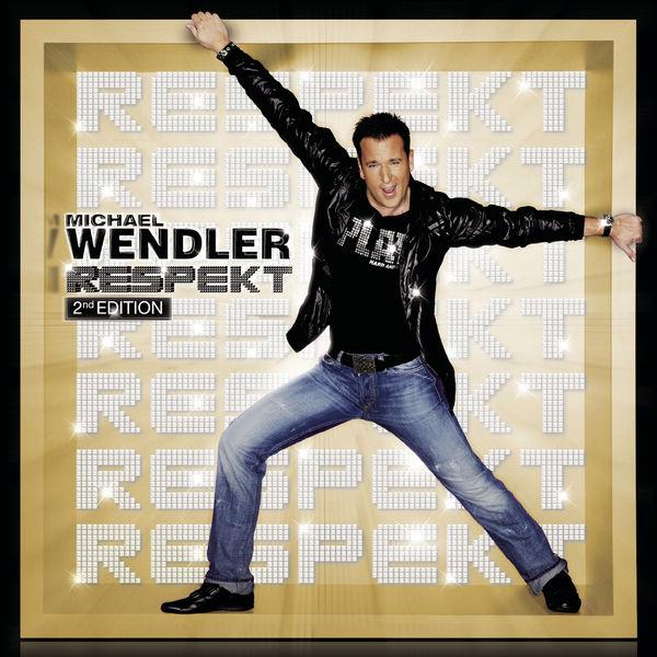 Michael Wendler - Respekt - 2nd Edition