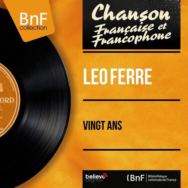 Léo Ferré - Vingt ans (Mono version)