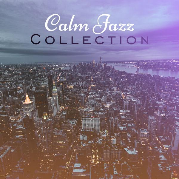 Album Calm Jazz Collection – Peaceful Jazz, Best Relaxing