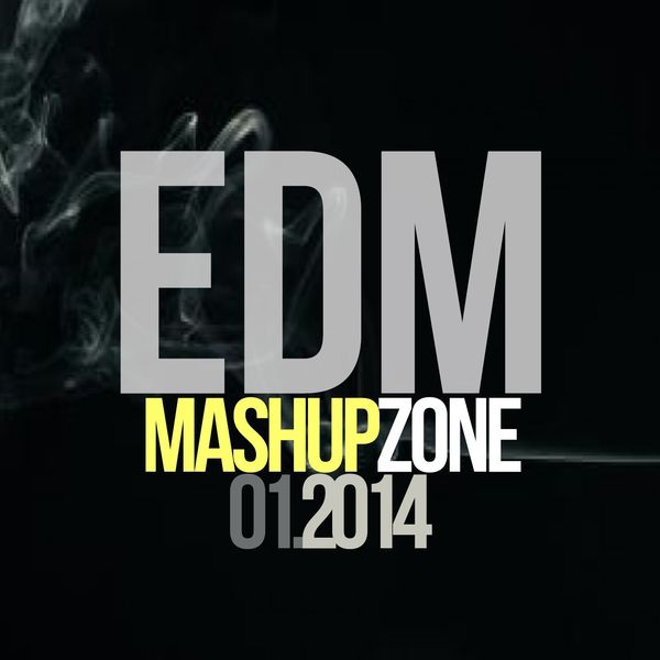 Various Artists - EDM Mashup Zone, Vol. 1 (Best Electronic Dance Music 2014)