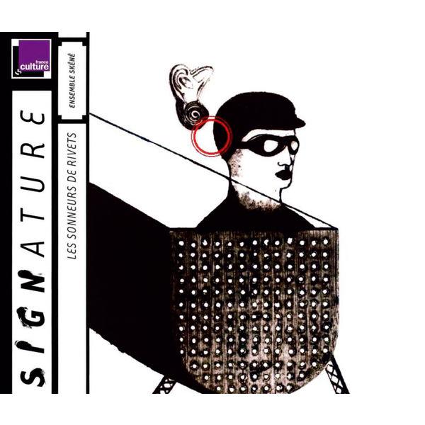 Ensemble Skênê - Les Sonneurs De Rivets