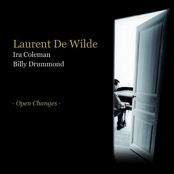 Laurent de Wilde - Open Changes