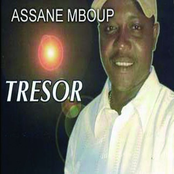 ASSANE TRESOR TÉLÉCHARGER MBOUP