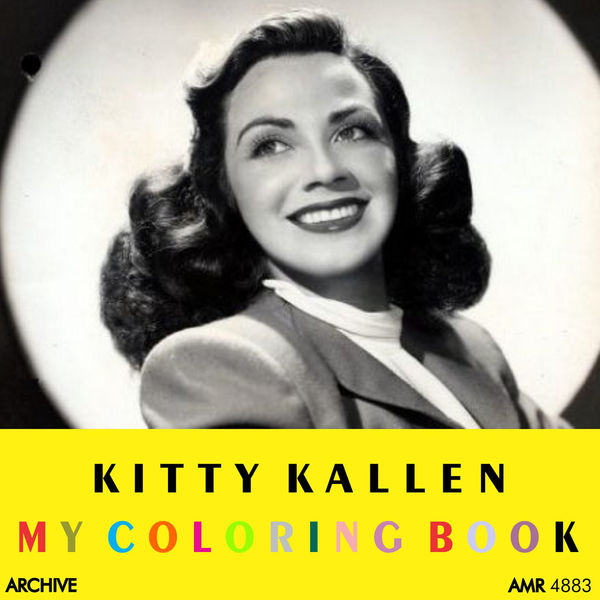 My Coloring Book | Kitty Kallen – Download and listen to the album