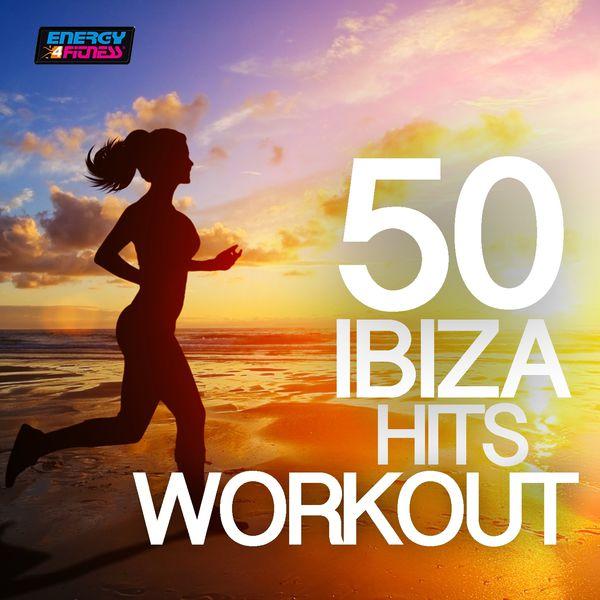 Various Artists - 50 Ibiza Hits Workout (BPM 110-144)
