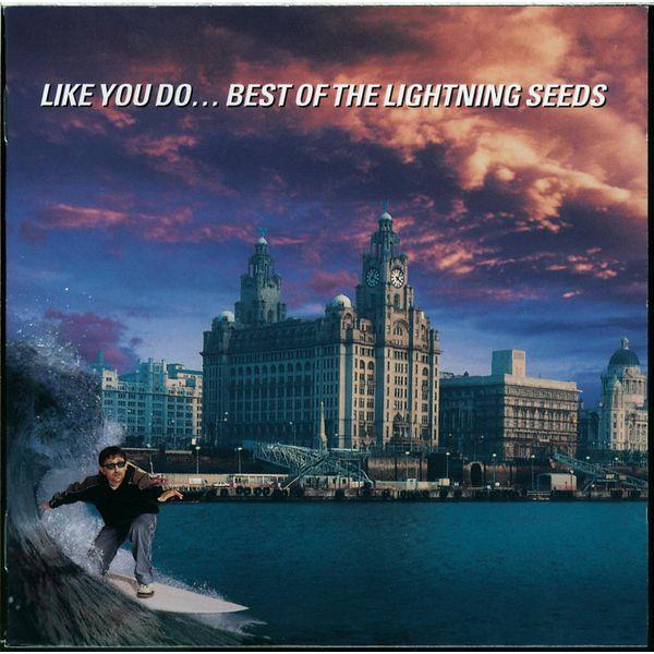 The Lightning Seeds - Like You Do - Best of the Lightning Seeds