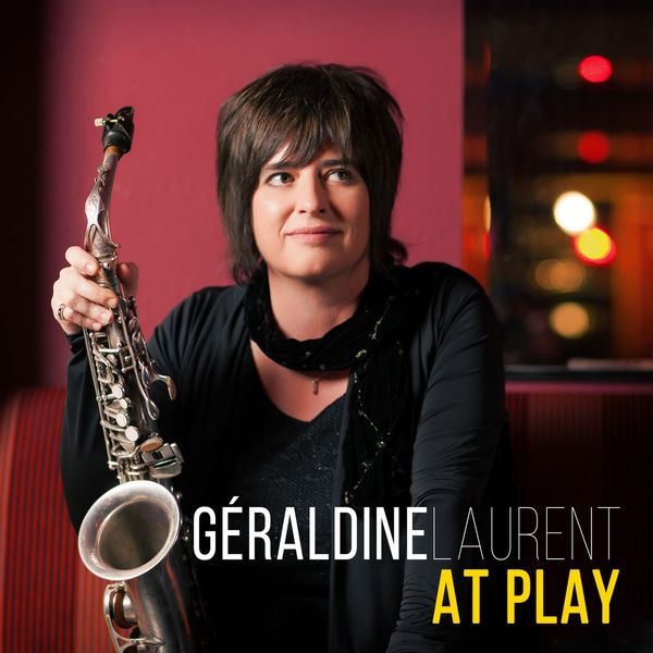 Géraldine Laurent - At Play