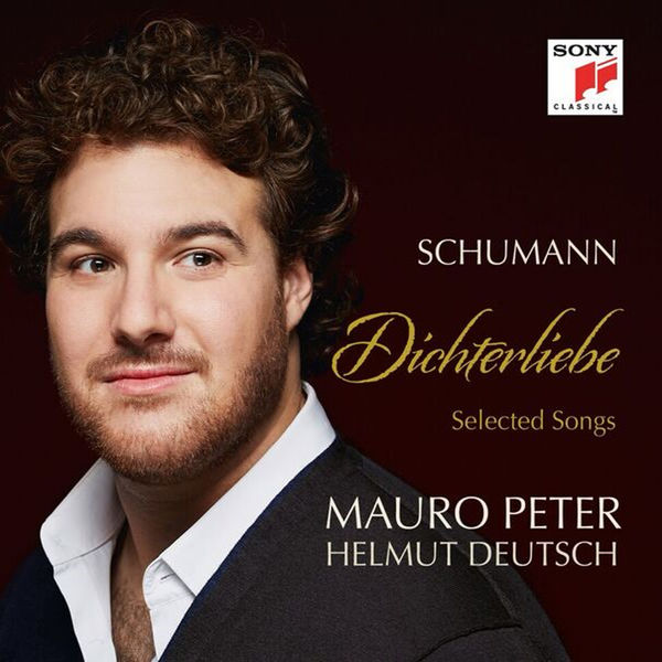 Mauro Peter - Schumann : Dichterliebe & Selected Songs