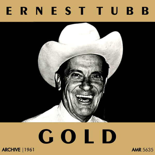 Ernest Tubb - Gold