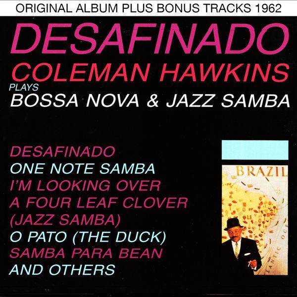 Coleman Hawkins Plays Bossa Nova & Jazz SambaOriginal Bossa Nova Album Plus Bonus Tracks 1962