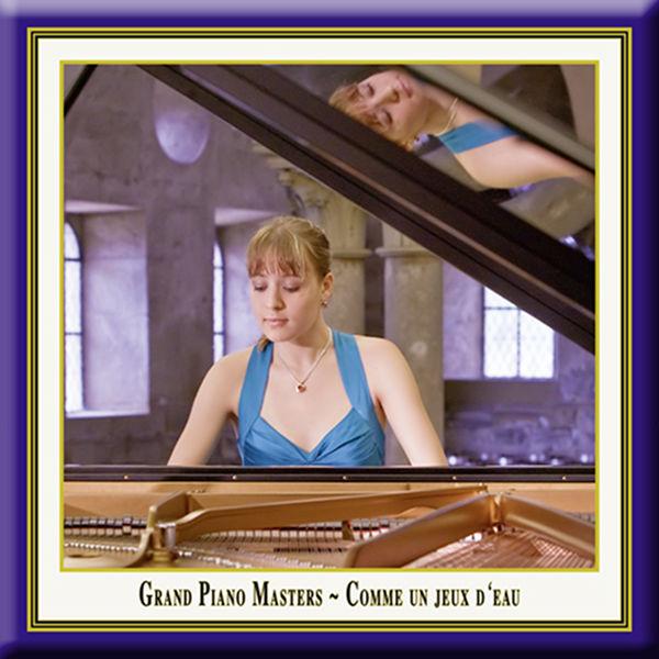 Magdalena Müllerperth - Grand Piano Masters: Comme un jeux d'eau