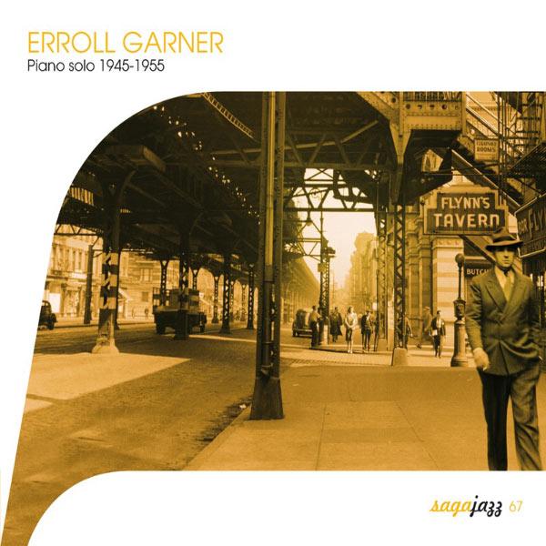 Erroll Garner - Saga Jazz: Piano Solo 1945-1955