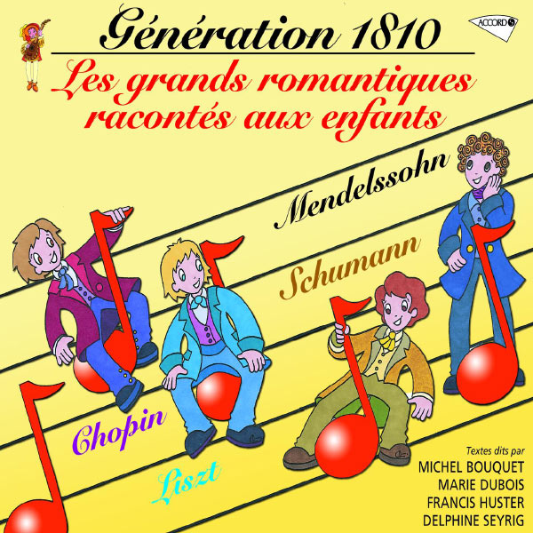 Various Artists - Génération 1810 - La Vie Des Grands Romantiques Racontée Aux Enfants