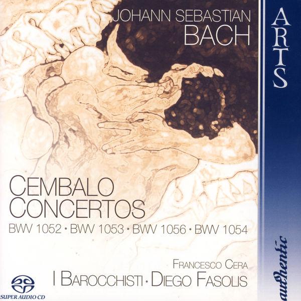 Francesco Cera - Johann Sebastian Bach: Cembalo Concertos