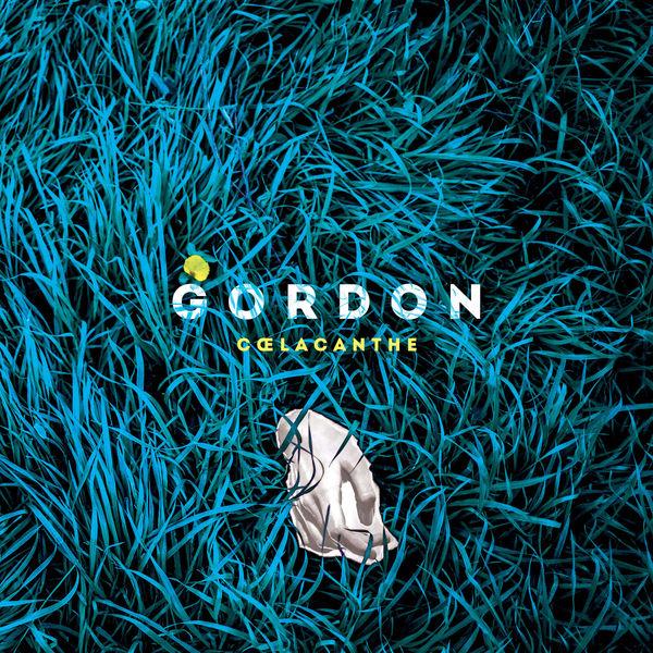 Gordon - Coelacanthe - EP