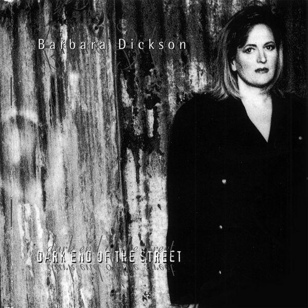 Barbara Dickson - Dark End of the Street