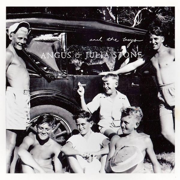 Angus & Julia Stone - And the boys