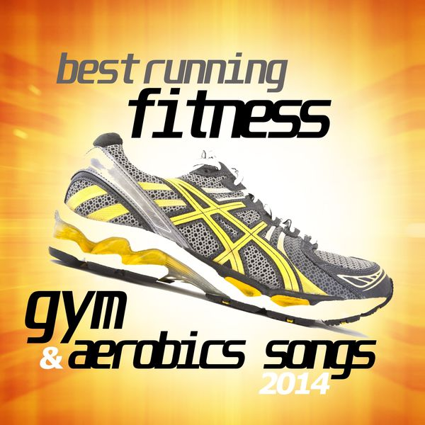 Various Artists - Best Running Fitness Gym and Aerobics Songs 2014