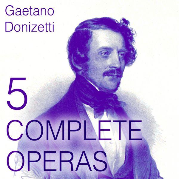 Orchestra del Teatro della Scala di Milano - Donizetti: 5 Complete Operas