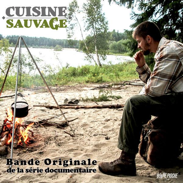 Various Artists - Cuisine sauvage (Bande originale de la série documentaire)