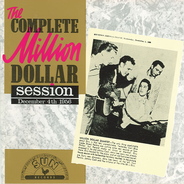 Million Dollar Sessions - The Complete Million Dollar Session - Sun Records - December 4. 1956