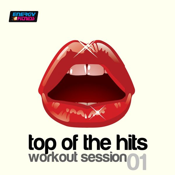 Various Artists - Top of the Hits Workout Session 01 (135 BPM Mixed Workout Music Ideal For Step / Mid-Tempo)