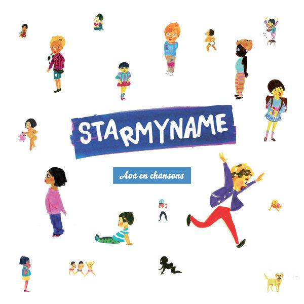Starmyname - Ava en chansons