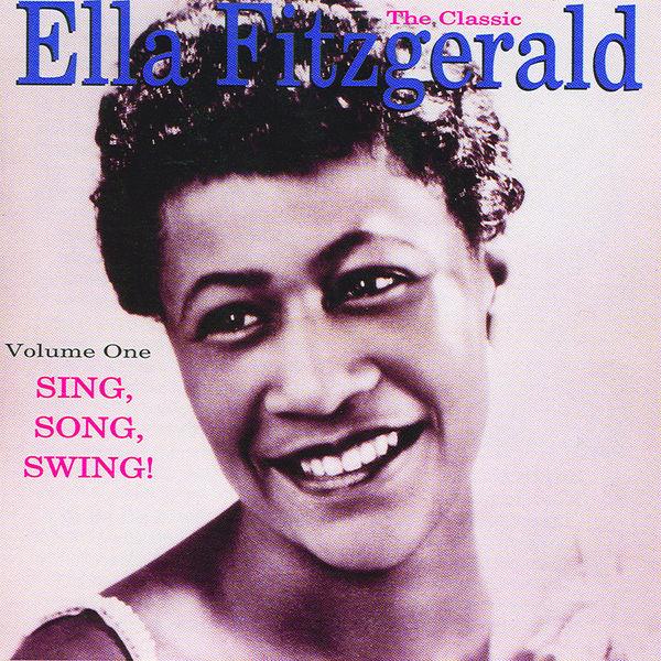 Ella Fitzgerald - The Classic Ella Fitzgerald,, Vol.1