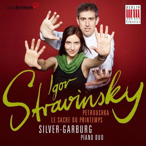 Silver Garburg Piano Duo - Igor Stravinsky (The Rite of Sping & Petrushka)