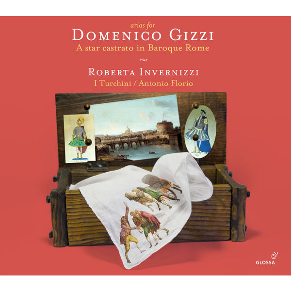 Roberta Invernizzi - Arias for Domenico Gizzi