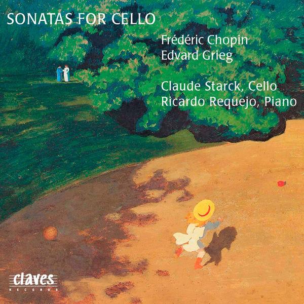 Frédéric Chopin - Chopin & Grieg: Sonatas for Cello & Piano