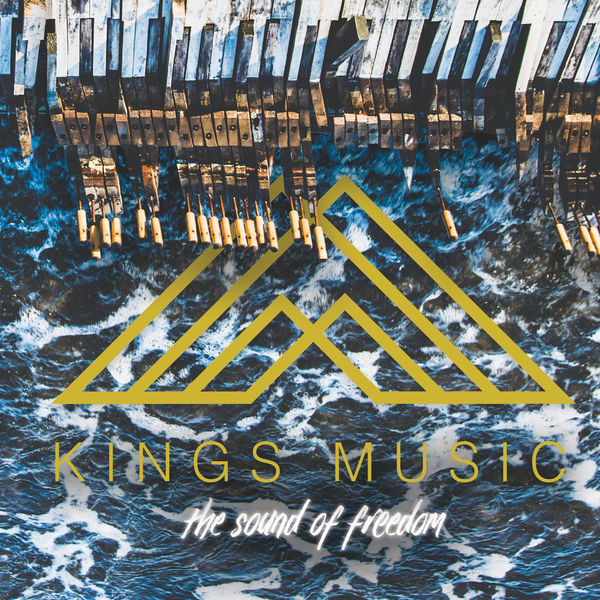 Kings Music - The Sound of Freedom