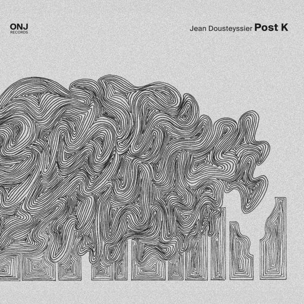 Jean Dousteyssier - Post K