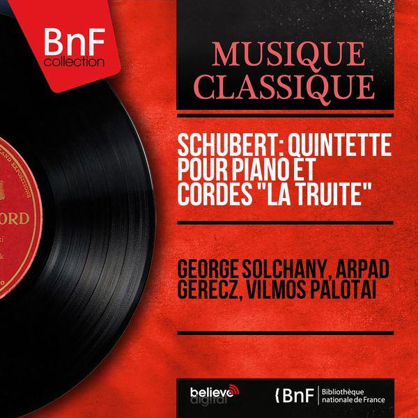 """George Solchany - Schubert: Quintette pour piano et cordes """"La truite"""" (Mono Version)"""