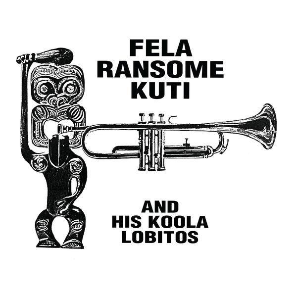 Fela Kuti - Highlife: Jazz and Afro- Soul (1963-1969)