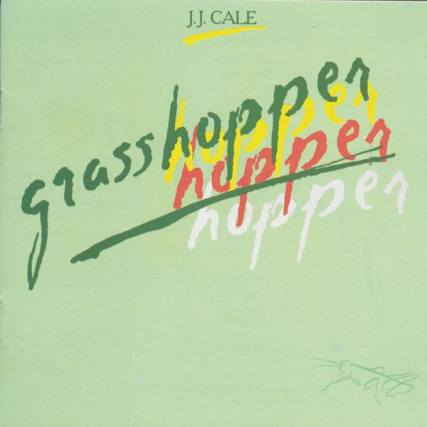 JJ Cale - Grasshopper