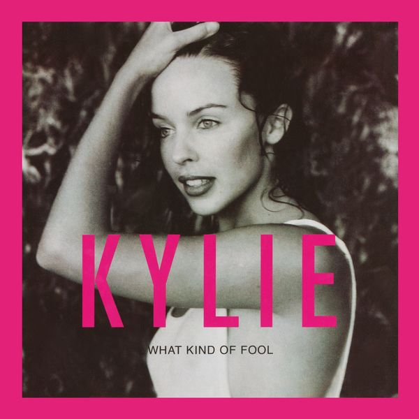 Kylie Minogue - What Kind of Fool? (Heard All That Before)