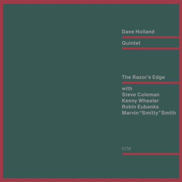 Dave Holland - The Razor's Edge
