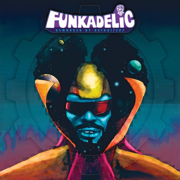 Funkadelic|Reworked By Detroiters