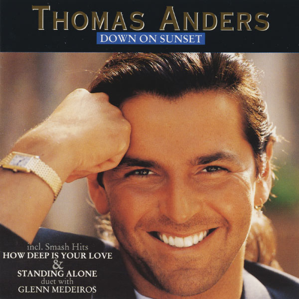 Thomas Anders - Down On Sunset