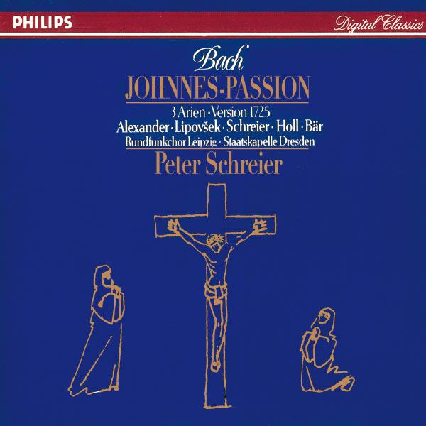 Peter Schreier - Bach : Johannes-Passion (Version 1725)