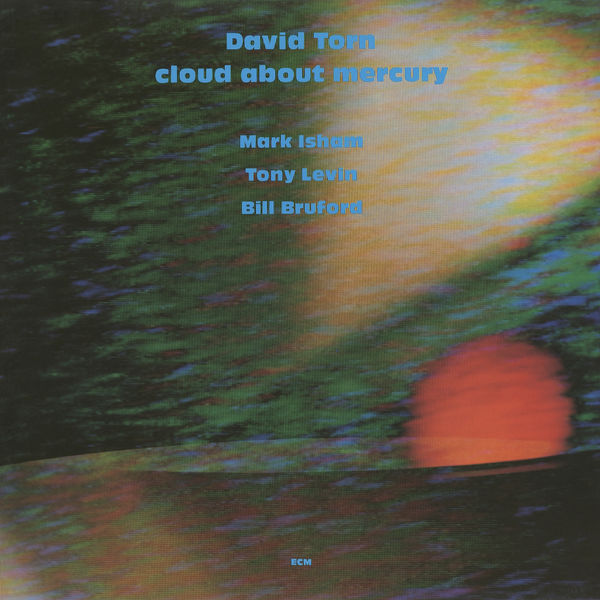 David Torn - Cloud About Mercury