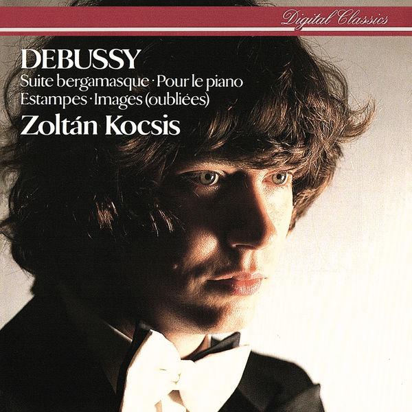 Zoltán Kocsis - Debussy: Suite bergamasque; Pour le piano; Estampes etc