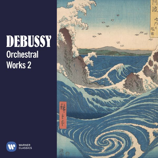 Various Artists - Debussy: Orchestral Works, Vol. 2