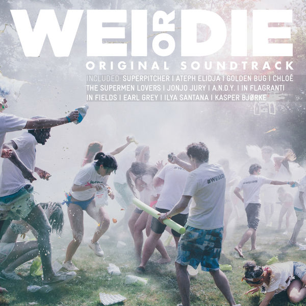 Various Artists - Wei or Die (Original Motion Picture Soundtrack)