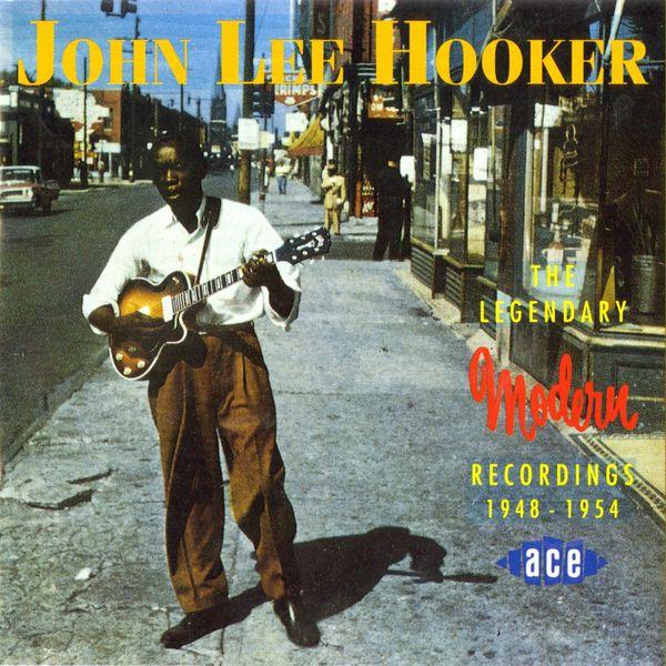 John Lee Hooker - The Legendary Modern Recordings 1948 - 1954